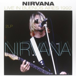 NIRVANA - LIVE IN BUENOS AIRES 1992 - 2 LP