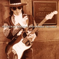 STEVIE RAY VAUGHAN - LIVE CARNEGIE HALL