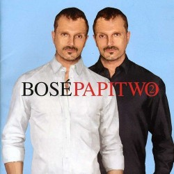 MIGUEL BOSE - PAPITWO