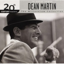 DEAN MARTIN - MILLENNIUM COLLECTION