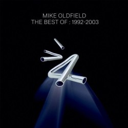 MIKE OLDFIELD - BEST OF 1992 - 2003