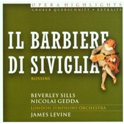 BARBIERE SIVIGLIA - OPERA HIGHLIGHTS ROSSINI
