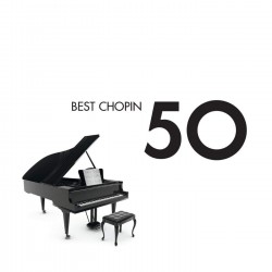 CHOPIN - 50 BEST CHOPIN