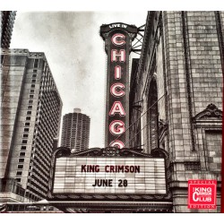 KING CRIMSON - LIVE IN CHICAGO