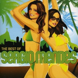 SERGIO MENDES - THE BEST OF