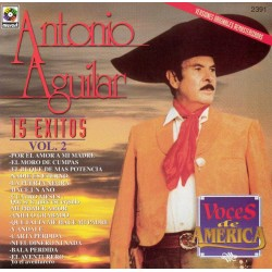 ANTONIO AGUILAR - 15 EXITOS VOL 2