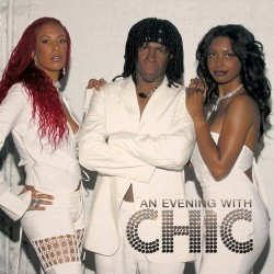 CHIC - EVENING WITH CHIC