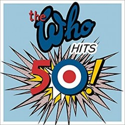 THE WHO - HITS 50 DELUXE