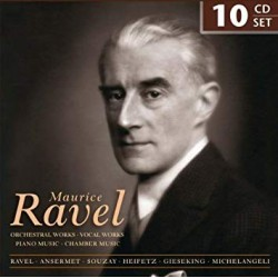MAURICE RAVEL - ORCHESTRAL WORKS / VOCAL WORKS / PIANO MUSIC / CHAMBER MUSIC