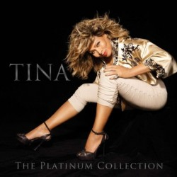 TINA TURNER - THE PLATINUM COLLECTION
