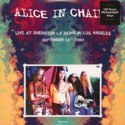 ALICE IN CHAINS - LIVE AT SHERATON LA REINA IN LOS ANGELES - SEPTEMBER 15TH 1990