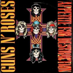 GUNS N`ROSES - APPETITE FOR DESTRUCTION