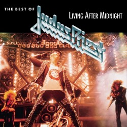JUDAS PRIEST - THE BEST OF - LIVING AFTER MIDNIGHT