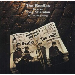 THE BEATLES / FEATURING TONY SHERIDAN - IN THE BEGINNING