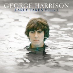 GEORGE HARRISON - EARLY TAKES VOLUMEN 1