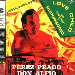 PEREZ PRADO / DON ALFIO - LOVE CHILD