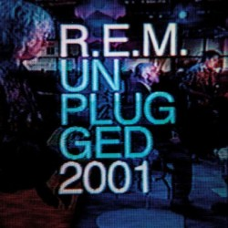REM - MTV UNPLUGGED 2001