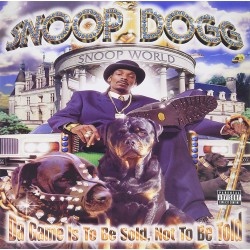 SNOOP DOGS - DA GAME IS TO BE SOLD NOT TO BE TOLD