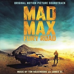 TOM HOLKENBORG AKA JUNKIE XL - MAD MAX FURY ROAD - SOUNDTRACK