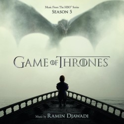 RAMIN DJAWADI - GAME OF THRONES - 5 SEASON - SOUNDTRACK