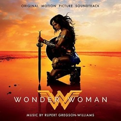 RUPERT GREGSON WILLIAMS - WONDER WOMAN - SOUNDTRACK
