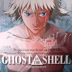 GHOST IN THE SHELL - ORIGINAL SOUNDTRACK
