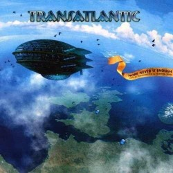 TRANSATLANTIC - MORE NEVER IS ENOUGH - LIVE IN MANCHESTER AND TILBURG 2010