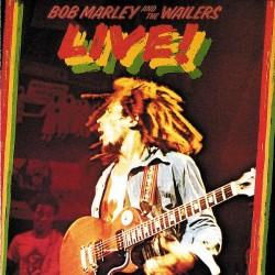 BOB MARLEY AND WAILERS - THE LIVE