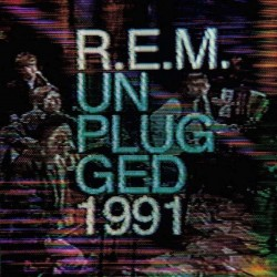 REM REM - MTV 1991 UNPLUGGED