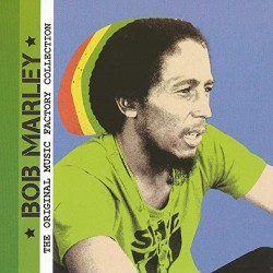 BOB MARLEY - THE ORIGINAL MUSIC FACTORY COLLECTION