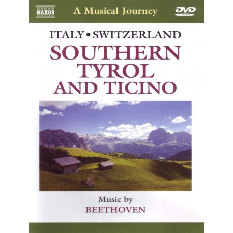 MUSICAL JOURNEY SOUTHERN TYROL TICINO