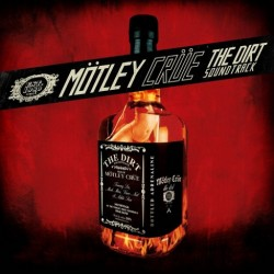 MOTLEY CRUE - THE DIRTY SOUNDTRACK
