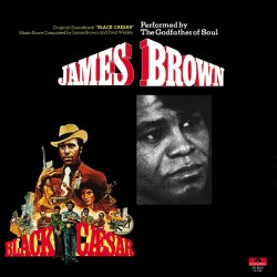 JAMES BROWN - BLACK CAESAR - SOUNDTRACK