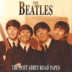 THE BEATLES - THE LOST ABBEY ROAD TAPES