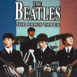 THE BEATLES - THE PARIS TAPES