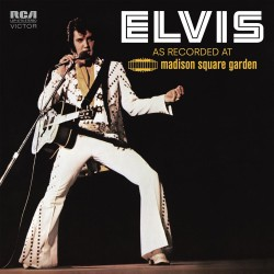 ELVIS PRESLEY -AS RECORDED AT MADISON SQUARE GARDEN