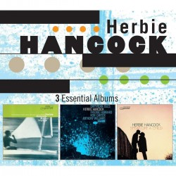HERBIE HANCOOK - 3 ESSENTIAL ALBUMS
