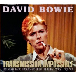 DAVID BOWIE - TRANSMISSION IMPOSSIBLE - LEGENDARY RADIO BROADCASTS FROM THE 1970 - 1990