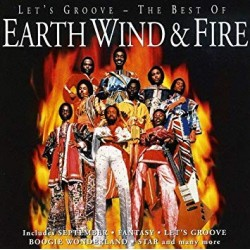 EARTH WIND & FIRE - LETS GROOVE - THE BEST OF
