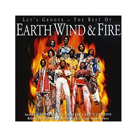 EARTH WIND FIRE - LETS GROOVE - THE BEST OF