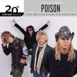 POISON - 10 GREAT SONGS / MILLENNIUM COLLECTION