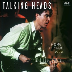 TALKING HEADS - ROME CONCERT 1980