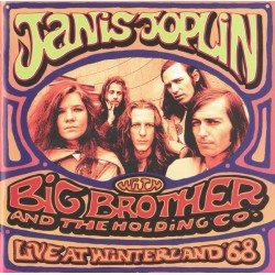 JANIS JOPLIN WITH BIG BROTHERS & THE HOLDING CO - LIVE AT WINTERLAND 68
