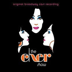 CHER - THE CHER SHOW