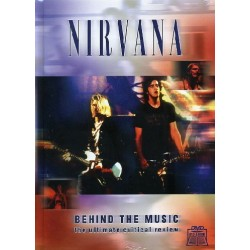 NIRVANA - BEHIND THE MUSIC