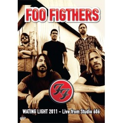 FOO FIGHTERS - WASTING LIGHT 2011 - LIVE FROM STUDIO 606