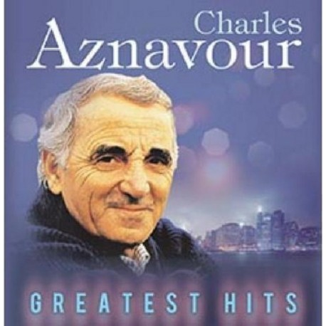 CHARLES AZNAVOUR GREATEST HITS