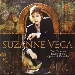 SUZANNE VEGA - TALES FROM REAL OF THE QUEEN OF PENTACLES