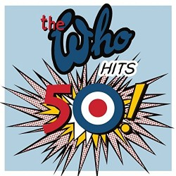 THE WHO - HITS 50 !