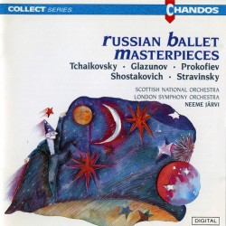 RUSSIAN BALLET MASTERPIECES - SCOTTISH NATIONAL ORCHESTRA / LONDON SYMPHONY ORCHESTRA